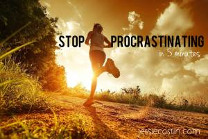stop procrastinating in five minutes